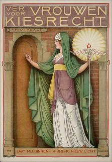"""Affiche:""""Vereeniging voor Vrouwenkiesrecht. Laat mij binnen - ik breng nieuw licht."""""""
