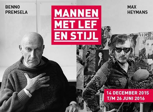 Tentoonstelling: Benno Premsela - Max Heymans. Mannen met lef en stijl